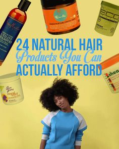 Behold: | 24 Natural Hair Products You Can Actually Afford