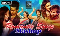 Bollywood Romantic Mashup Is The Song From Single Track Category.
