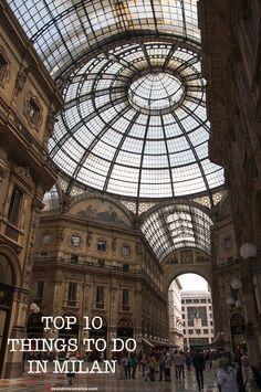 Mr and Mrs Romance - Top 10 things to do in Milan Italy #wonderfulmilan #wonderfulexpo2015