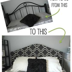 Easy Headboard Cover - hmm an idea for if we ever get tired of the wrought iron - could do a leather slip cover