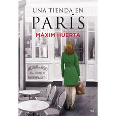 la novela nos lleva al París de los años 20 de la mano de dos mujeres irresistibles y arrebatadoras http://www.tiendadelebook.com/14883-37978-thickbox/una-tienda-en-paris.jpg