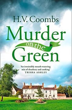 Murder on the Green – H.V. Coombs –  4*Review