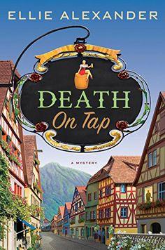 Death on Tap by Ellie Alexander https://www.amazon.com/dp/B06XKG2RFR/ref=cm_sw_r_pi_dp_x_uta2yb9BTVC3T