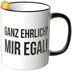 Wandkings® Tasse, Schriftzug: Ganz ehrlich? Mir egal! - SCHWARZ - Tassen mit Spruch | Lustige Kaffeebecher (*Partner-Link)