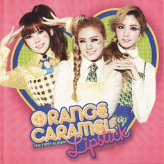 ♪♫✩ღ{ Orange Caramel }ღ✩♫♪ Korean Pop Group, Orange Caramel, After School, Album Covers, Kpop Girls, Girl Group, Disney Princess, Lipstick, Posters