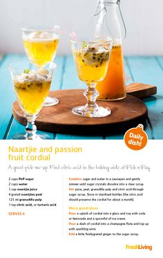 Make your own Naartjie and Passionfruit Cordial
