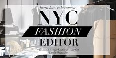 Learn How To Become a NYC Fashion Editor!