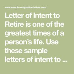 Writing A Good Letter Of Intent To Retire With Sample Letters