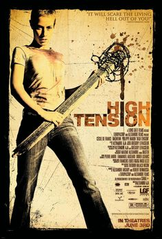 Haute Tension (High Tension, also known as Switchblade Romance in the UK) is a 2003 French horror film directed by Alexandre Aja and staring Cécile … Best Horror Movies, Horror Movie Posters, Scary Movies, Good Movies, Scary Scary, Creepy Kids, Halloween Movies, Film Posters, Haute Tension