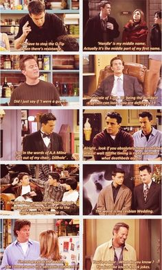 Chandler's one-liners.