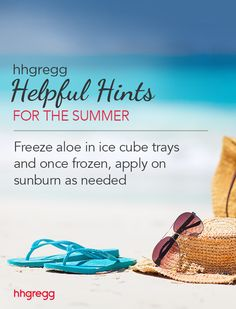 Freeze aloe in ice cube trays and once frozen, apply on sunburn as needed
