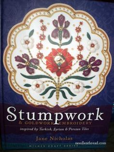 Stumpwork Tiles Embroidery Book by Jane Nicholas