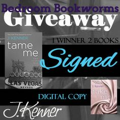 Win a SIGNED copy of Tame Me by J.Kenner