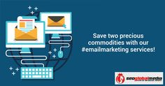 Save two precious commodities with our #emailmarketing services. Save time and money! http://www.seoglobalmedia.com/services/
