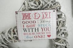 Mom Sign - Divine Shabby Chic