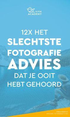Dit fotoadvies moet je absoluut negeren als je een betere fotograaf wilt worden! #fotografietips #fototips