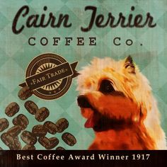 Cairn Terrier Coffee Co  12X12 Modern Vintage by LegacyHouseArt