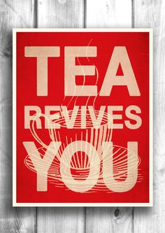 Typographic print Letterpress Tea Poster Quote art by Happy Letter Shop Inspirational Posters, Tea Art, Kitchen Art, Kitchen Decor, My Cup Of Tea, Art Quotes, Quote Art, Tea Sandwiches, Sweet Tea