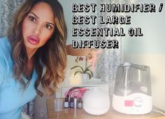 The Best Large Essential oil Diffuser, Best Humidifier--giveaway closed,...