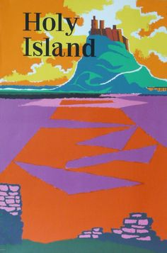 Holy Island of Lindisfarne tourism poster 1963 Creative Advertising, Advertising Poster, Celtic Christianity, Vintage Travel Posters, Retro Posters, Celtic Nations, Tourism Poster, Railway Posters, Art For Art Sake