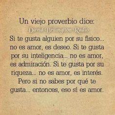 Si te gusta alguien por su fisico no es amor,pero si no sabes porque te gusta eso si es amor ~ Radio Palomo