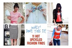 Wait, Don't Toss That!  11 HOT Upcyled Fashion Finds via @howdoesshe