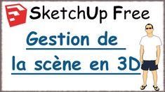 Sketchup Free - 05 - Gestion de la scène Sketchup Free, Management, Trainers, Learning