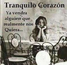 Tranquilo corazón*...