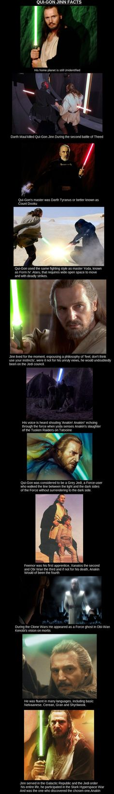 Qui-Gon Jinn, now these are some fact I really didn't know of him