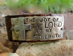 Leather Cuff Bracelet- the joy of the Lord is my strength