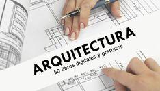 Esta es una colección imperdible de 50 libros digitalizados en PDF para estudiantes universitarios y profesionales de la carrera de Arquitectura.
