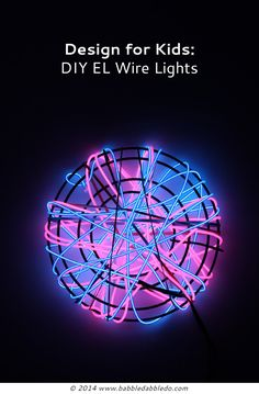 Make easy and safe DIY lights for and with kids using EL Wire.