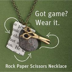 Rock... Paper... Scissors!  Do on three different necklaces for awesome friendship necklaces... this would be cute!
