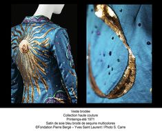 Veste Brodée, Yves St-Laurent, collection Haute Couture, printemps-été 1971. Satin de soie bleu brodé de sequins multicolores. Fondation Pierre Bergé - Yves St-Laurent Photos S. Carre