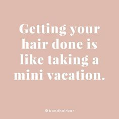 But what do hairstylists do to relax Even I need to get away sometimes! Im currently taking a trip through Singapore Bangkok and more but Ill be back so soon! Xoxo But what do hairstylists do to Hair Qoutes, Hair Salon Quotes, Funny Hair Quotes, New Hair Quotes, Humor Quotes, Quotes About Hair, Hair Quotes Inspirational, Hair Sayings, Hair Meme