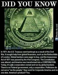 In 1913 the Rothschild and other families took over the US Banking System and named it the Federal Reserve to deceive the American people.
