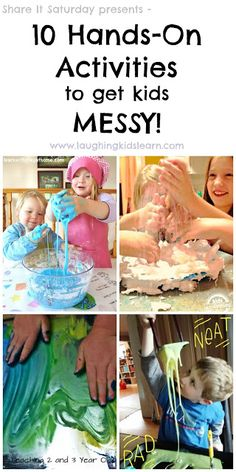 Share It Saturday - Hands on Activities to get Kids Messy! Brilliant collection of ideas.   Laughing Kids Learn