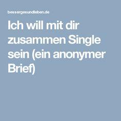 Ich will mit dir zusammen single sein facebook