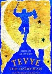 Tevye the Dairyman by Sholem Aleichem