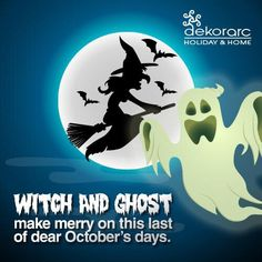 Witch and ghost make merry on this last of dear October's days. NOW OPEN!