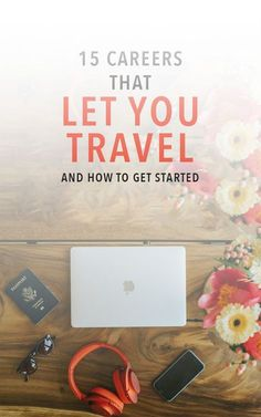 Travel and work is possible with these 15 travel-friendly careers! Do these jobs from all over the world and gain location independence.