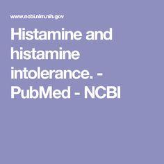 Histamine and histamine intolerance. - PubMed - NCBI