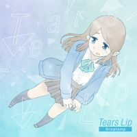 Droplamp - Tears Lip by Droplamp (KoC_kun) on SoundCloud