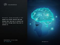 Neurogress.io. Is our current fascination with simple interfaces purely an aesthetic one? Or does the movement toward simpler ways of controlling our devices represent an evolution in how we get things done. If so, are brain-controlled devices the next logical step? Invest in the interactive mind-controlled devices of the future by buying tokens now. Visit Neurogress.io. Fascinator, Evolution, Philosophy, Simple Way, Brain, Investing, Mindfulness, Buttons, Iphone