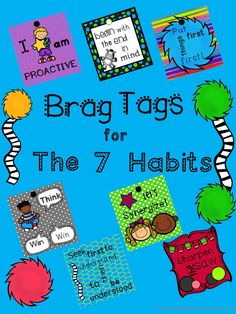 Is your school a Leader In Me school? Use these brag tags to brag on your students when they are caught using The Seven Habits. All tags are in color.