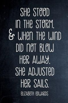 Adjust your sails dear