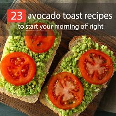 Avocado toast is all the rage right now. Not only is it delicious, it's also extremely good for you. Check out these 23 mouthwatering avocado toast recipes.
