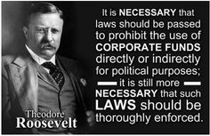 Teddy Roosevelt on the influence of corporate money in politics. Much of the destruction of the environment and global atmosphere is a function of corporate profiteering driven by government influence and subsidies.