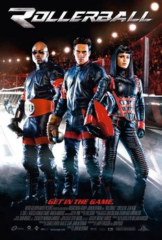 Rollerball , starring Chris Klein, Jean Reno, LL Cool J, Rebecca Romijn. The big thing in 2005 is a violent sport which can have some pretty serious consequences... like dying. #Action #Sci-Fi #Sport