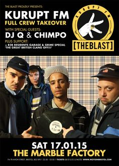 Poster for The Blast, Kurupt FM takeover. January 2015 at The Marble Factory Bristol. Underground Music, Great British, Nightclub, My Favorite Music, Special Guest, Bristol, Flyers, Crowd, Dj